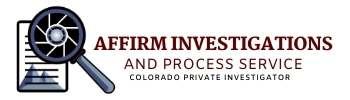 Colorado Private Investigator and Process Server Greeley Colorado